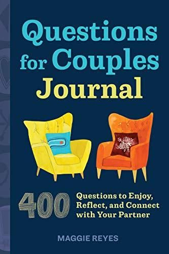 Questions for Couples Journal: 400 Questions to Enjoy, Reflect, and Connect with Your Partner - Default