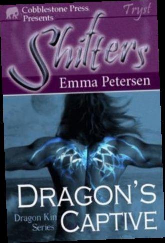 Ebook Pdf Epub Download Dragon S Captive By Emma Petersen In 2020 Dragon Series Ebook Books