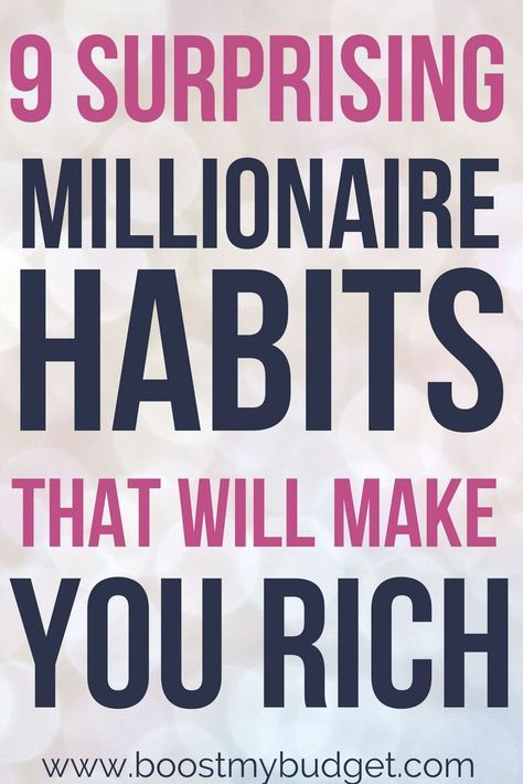 9 Surprising Money Habits of Millionaires That Will Make You