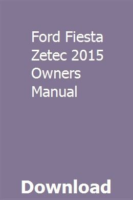 Ford Fiesta Zetec 2015 Owners Manual Owners Manuals Chevy Astro