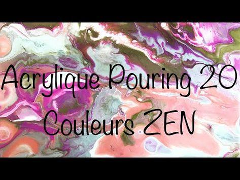 Acrylique Pouring 20 Peinture Aux Couleurs Zen Youtube