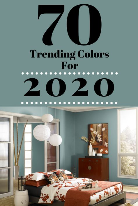 70 Amazing Colors – 2020 Forecast Color Trends For The Home