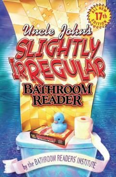 Buy Uncle John S Slightly Irregular Bathroom Reader Bathroom