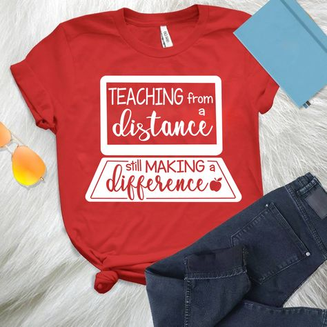 Teacher - Teaching From A Distance shirts, apparel, posters are available at FamilyBold. Teaching Shirts, Teaching Outfits, Teacher T Shirts, School Shirt Designs, Diy Shirt, Diy Tank, Teacher Style, Vinyl Shirts, Graphic Shirts