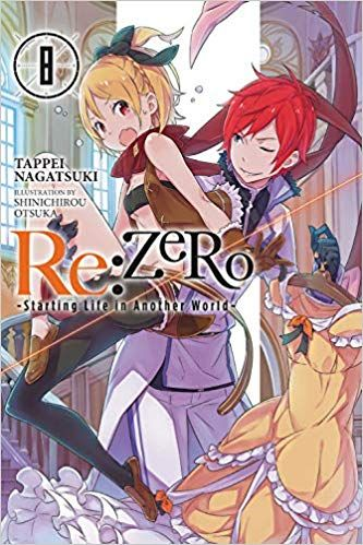 PDF DOWNLOAD] Re:ZERO -Starting Life in Another World-, Vol