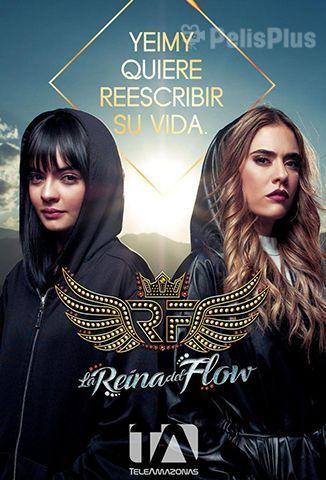 Ver La Reina Del Flow 2018 Online Latino Hd Castellano Y Subtitulado Pelisplus Novelas Colombianas Reina Telenovelas Colombianas