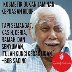21 Kutipan Bob Sadino Konglomerat Indonesia Yang Bisa Ubah Prinsip Hidup Kalian Jadi Goblok Kutipan Indonesia Kutipan Kata Kata Motivasi
