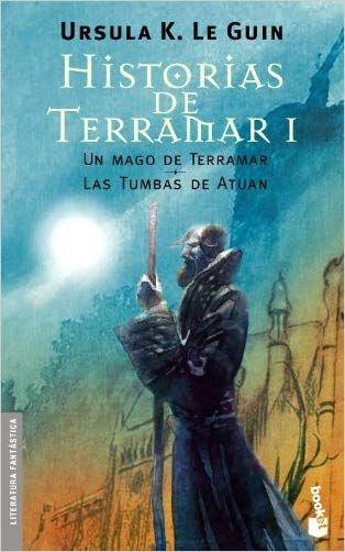Historias De Terramar I Un Mago De Terramar Las Tumbas De Atuan Le Guin Ursula K En 2020 Literatura Fantastica Mago Novelas