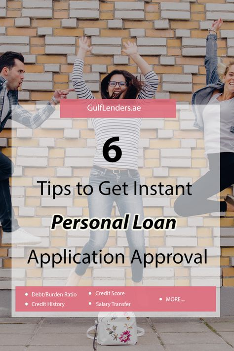 6 Factors Needs Homework For Loan Approval Before You Apply For A Personal Loan In Uae For Whichever Bank Personal Loans Loan Application Loan