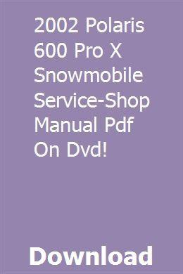 2002 Polaris 600 Pro X Snowmobile Service Shop Manual Pdf On Dvd Excavator For Sale Marketing Method Manual