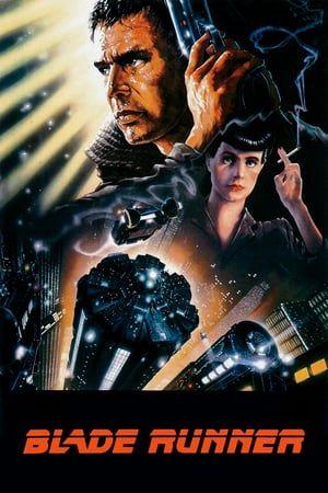 Watch Blade Runner Full Movie Filme Beliebte Filme Coole Filme