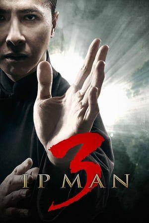Ip Man 3 2015 Putlocker Film Complet Streaming Lorsque Qu Une Bande De Gangsters Dirigee Par Un Promoteur Immobilier Corrompu Cherche Ip Man 3 Ip Man Ip Man 4