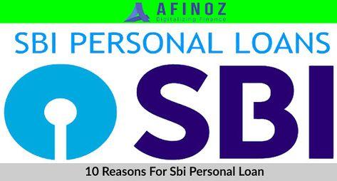 10 Golden Reasons For Sbi Personal Loan Finance Fast Loans