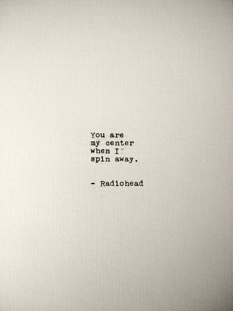Radiohead Handtyped Quote | 5x7 Print | Typewriter Quote Print | Custom Handmade Art Print | Vintage