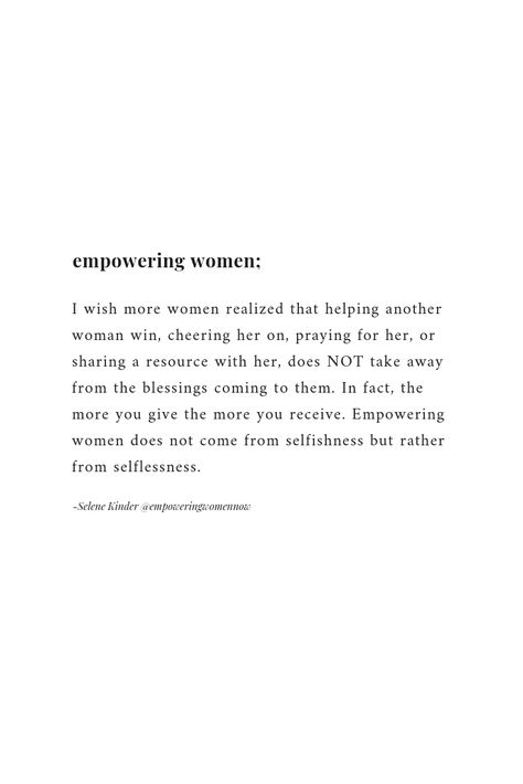 Read how YOU can empower women on a daily basis in my latest blog post.   I wish more women realized that helping another woman win, cheering her on, praying for her, or sharing a resource with her, does NOT take away from the blessings coming to them. In fact, the more you give the more you receive. Empowering women does not come from selfishness but rather from selflessness.