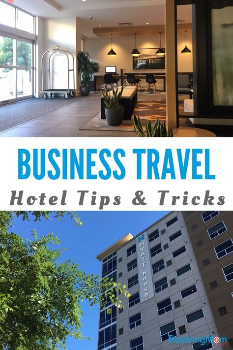 Hotel Business Travel: Best Hotel Tips and Habits of Business Travelers