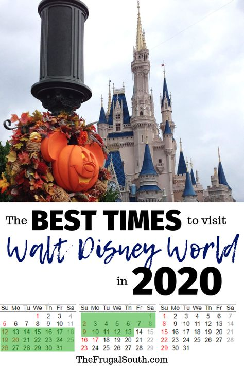 The Best Time To Go To Disney World In 2020 2021 Free Printable Calendar Disney World Vacation Planning Disney World Disney World Vacation