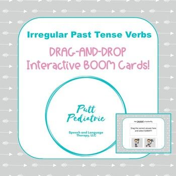 Distance Learning Drag And Drop Irregular Past Tense Verb Boom Cards Irregular Past Tense Verbs Regular Past Tense Verbs Irregular Past Tense