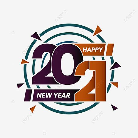 Happy New Year 2021 Logo Vector 2021 Design Year Png And Vector With Transparent Background For Free Download Happy New Year Logo New Year Logo Happy New Year Text