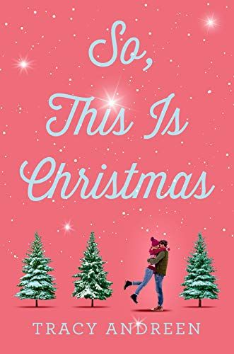 Football, Christmas Day, 2021 So This Is Christmas By Tracy Andreen Ya Contemporary Romance In 2021 Christmas Romance Christmas Books Christmas