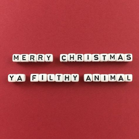'Merry Christmas Ya Filthy Animal' by squaresayings