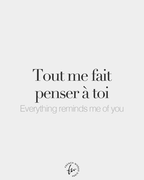 Tout me fait penser à toi • Everything reminds me of you • /tu mə fɛ pɑ̃.se.ʁ‿a twa/
