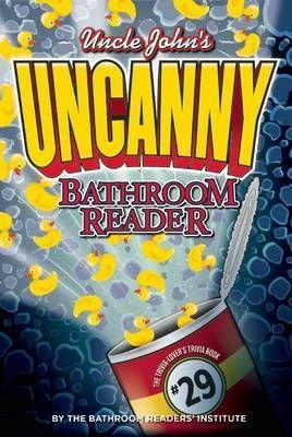 Uncle John S Uncanny Bathroom Reader Paperback Softback