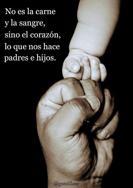 G A N T I L L A N O Padres E Hijos Frases Para Padres