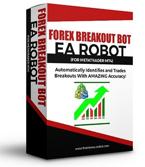 Forex Breakout Bot This Winning Automated Forex Robot For