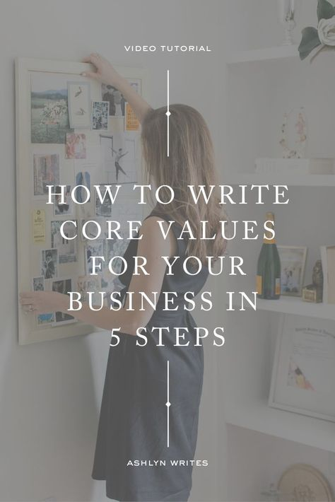 Honing in on your Why | How to Write Core Values for your Business