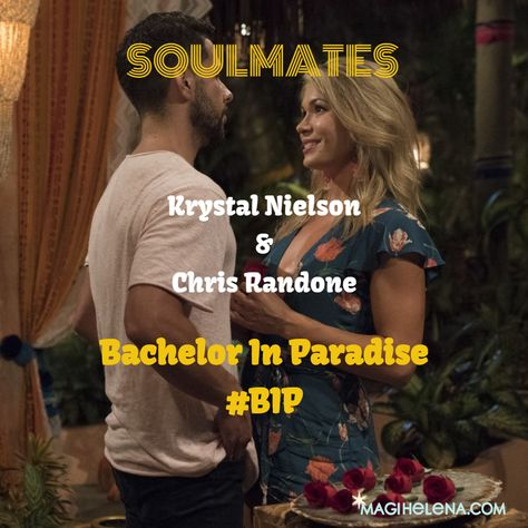 Bachelor in Paradise Soulmates #KrystalNielson #ChrisRandone #BachelorInParadise #BiP #BachelorNation #TheBachelor #TheBachelorette #LoveStory #Celebrities #TrueLove #Romance #RelationshipGoals #Chemistry #Paradise #Engaged #Weddings #Celebrity #Soulmates