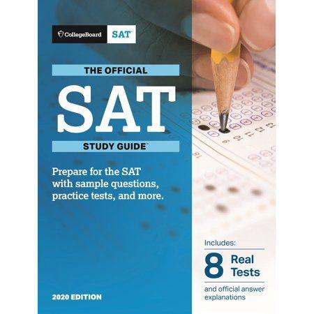 Official Sat Study Guide 2020 Edition Paperback Walmart Com Sat Study Study Guide Prep Book