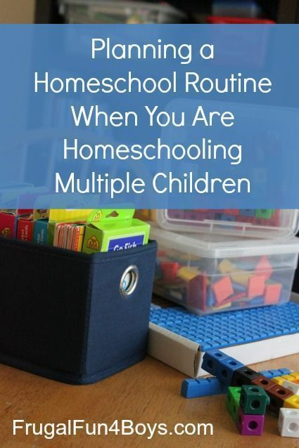 Planning a Homeschool Routine When You Are Homeschooling Multiple Children - Frugal Fun For Boys and Girls
