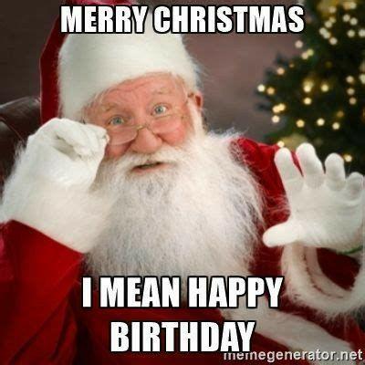 Pin By Karla Peper On Birthday Greetings Christmas Humor Funny Memes Christmas Memes