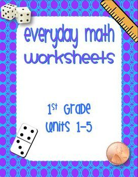 First Grade Editable Everyday Math Worksheets Units 1 5 1st Grade
