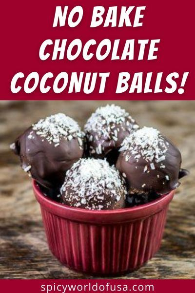 No Bake Chocolate Coconut Balls Recipe By Spicy World In 2020 Dessert Recipes Chocolate Coconut Food