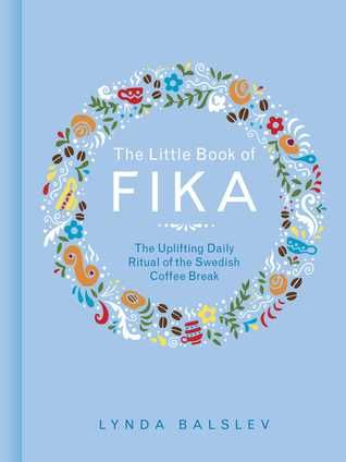 Beyond Hygge Ikigai Lagom And Other Cozy Concepts Little Books Hygge Book Fika