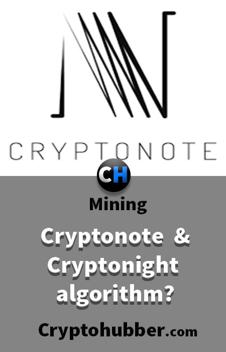 What is cryptonote currency and cryptonight algorithm