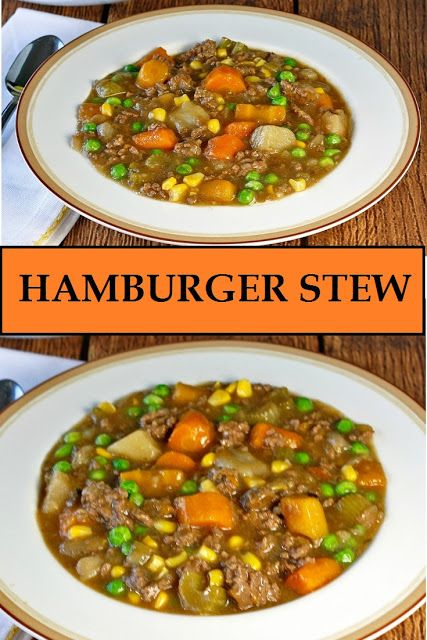 Perfect Hamburger Stew This Hearty And Delicious Beef Stew Is Made With Ground Beef Carrots Potatoes Celery Onions Tasty Beef Stew Hamburger Stew Recipes