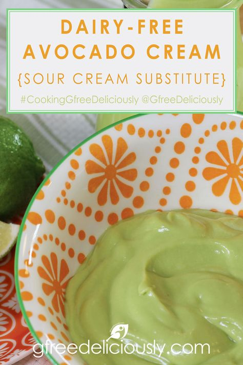 Dairy-Free Avocado Cream – The sour cream substitute and sauce for topping on anything needing a splash of cool creamy flavor! #CookingGfreeDeliciously @GfreeDeliciously #GfreeDeliciously #healthy #glutenfree #recipe #WisconsinBlogger #GlutenFreeBlogger