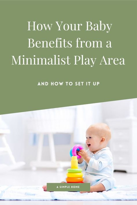 How Your Baby Benefits From a Minimalist Play Area