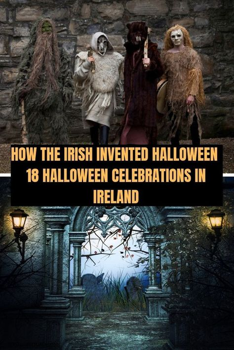 The Irish invented Halloween-18 Halloween celebrations Ireland