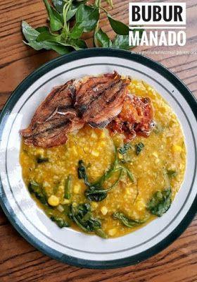 Bubur Manado Enak Resep Masakan Resep Masakan Sehat Makanan