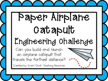 Paper Airplane Catapult: Engineering Challenge Project