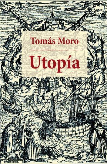 Utopía Ebook By Tomás Moro Rakuten Kobo Utopia Tomas Moro Libros De Lectura Tomas Moro