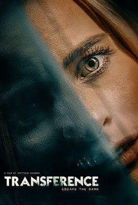 La Meca Del Cine Transference Escape The Dark Trailer Poster E Upcoming Horror Movies Sci Fi Thriller Latest Horror Movies