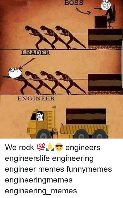 BOSS LEADER ENGINEER We Rock ???????????? Engineers Engineerslife