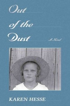 1998 - Out of the Dust by Karen Hesse - In a series of poems, fifteen-year-old Billie Jo relates the hardships of living on her family's wheat farm in Oklahoma during the dust bowl years of the Depression.