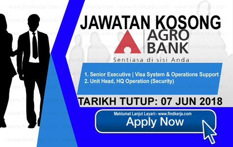 Kerja Kosong Agrobank Bank Pertanian Malaysia 07 Jun 2018 Applications Are Invited To Qualified Malaysian Citizens To Fil Malaysia Company Secretary Finance