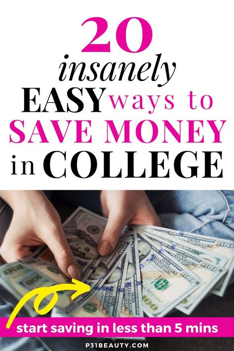 20 Insanely Easy Ways to Save Money in College | Money Saving Tips You Need to Know